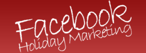 facebook-holiday-marketing-300x110