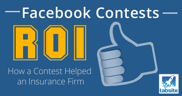 facebook contests roi how a contest helped an insurance firm. Black Bedroom Furniture Sets. Home Design Ideas
