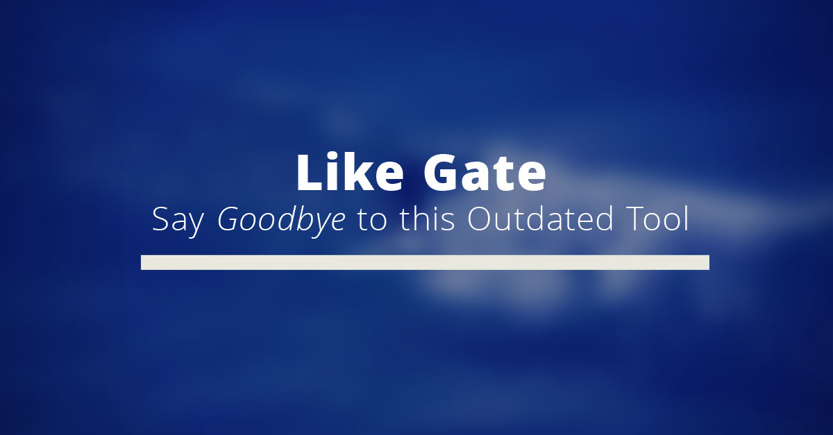 like-gate-goodbye