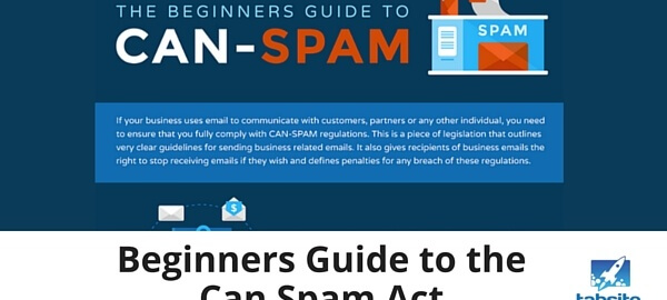 Beginners Guide to the Can Spam Act - 315