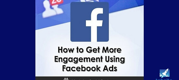 How to Get More Engagement Using Facebook Ads - 315