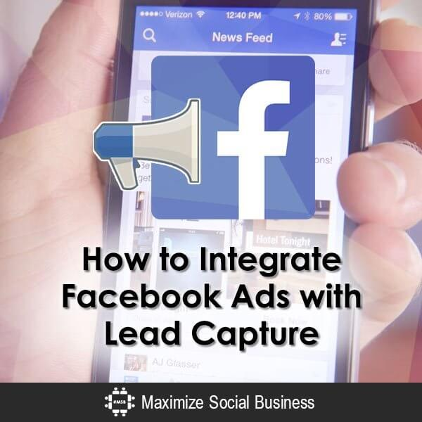 how to integrate facebook ads with lead capture. Black Bedroom Furniture Sets. Home Design Ideas